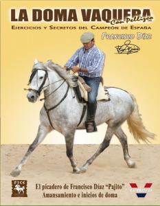 """Francisco Díaz """"Pajito"""" I. Inicios de doma"""
