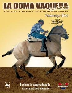 "Francisco Díaz ""Pajito"" II. La doma de campo"