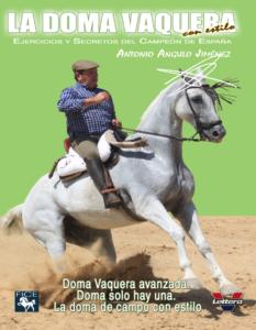 Antonio Angulo III. Doma Vaquera avanzada