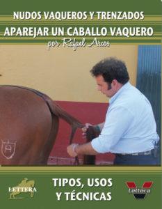 Nudos y trenzados - Aparejar al caballo vaquero