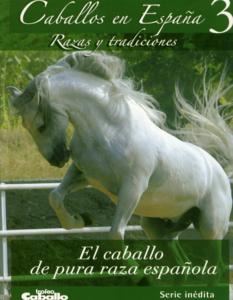 El caballo de Pura Raza Española