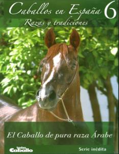 El caballo de Pura Raza Árabe