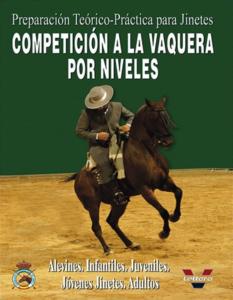 Preparación Teórico-Práctica para jinetes de Doma Vaquera  (III)