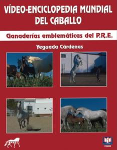 Ganaderías Emblemáticas del P.R.E. - Yeguada Cárdenas