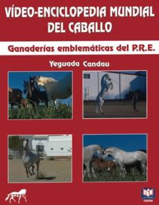 Ganaderías Emblemáticas del P.R.E. - Yeguada Candau