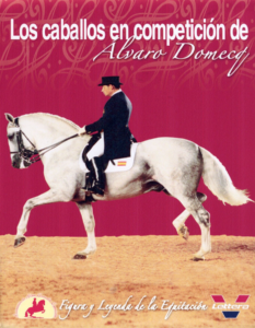 Los caballos de Álvaro Domecq - Doma y Competición