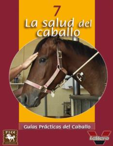 Guía Práctica - La salud del caballo