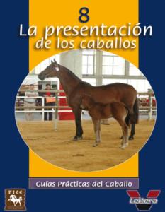 Guía Práctica - La presentación de los caballos