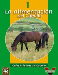 Guía Práctica - La alimentación del caballo