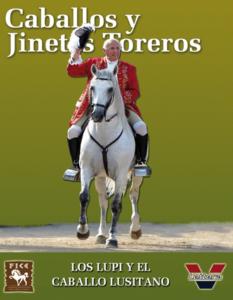Los Lupi y el caballo lusitano